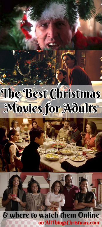 Best Christmas Movies for Adults on AllThingsChristmas.com