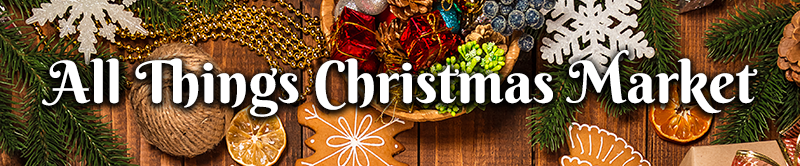 All Things Christmas Market Banner