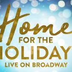 Xmas in NYC: Home for the Holidays on Broadway!