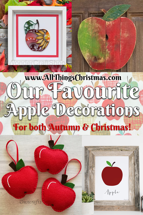 Our Favourite Apple Decor Ideas on AllThingsChristmas.com