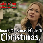 It's Christmas, Eve – First Hallmark Christmas 2018 Trailer