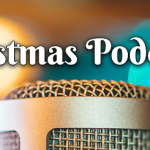 Best Xmas Podcasts