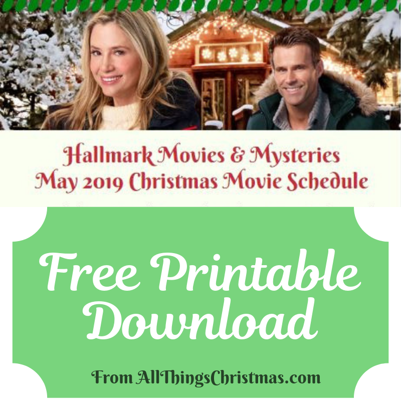 Hallmark Christmas Movies May 2019 Schedule · All Things ...
