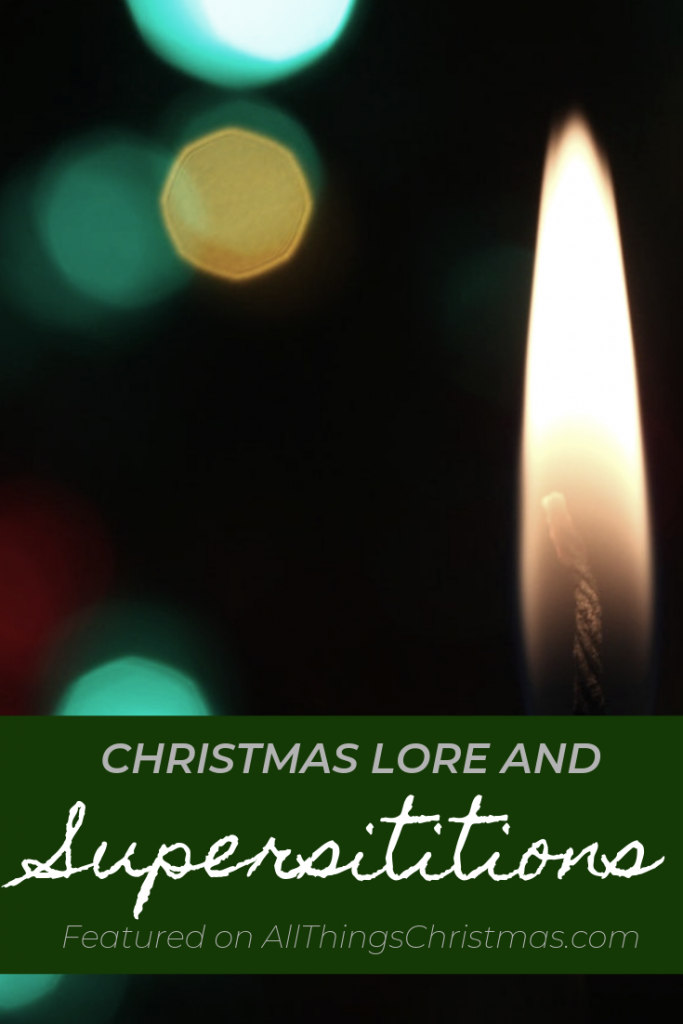 Christmas Lore and Superstitions