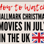 How to watch Hallmark Christmas in July in the UK – Movies24 Full Schedule